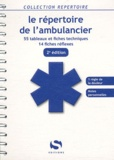 S-Editions - Le repertoire de l'ambulancier.