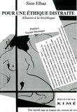 S Elbaz - Pour une éthique distraite - Allusion à la bioéthique.