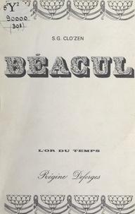 S. G. Clo'Zen et Régine Deforges - Béacul.