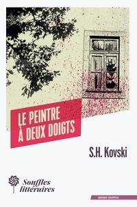 S.h. Kovski - Le peintre à deux doigts.