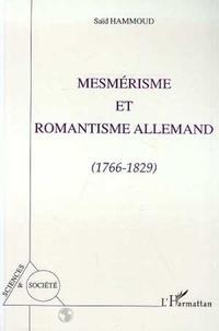 S Hammoud - Mesmérisme et romantisme allemand, 1766-1829.
