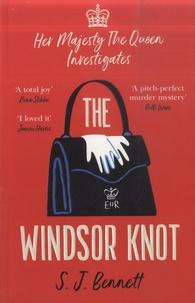 S.J. Bennett - The Windsor Knot.