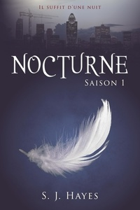 S. J. Hayes - Nocturne - L'intégrale (romance paranormale).
