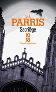 S. J. Parris - Sacrilège.
