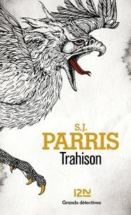 S. J. Parris - Trahison.