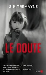 S-K Tremayne - Le doute.