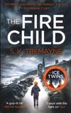 S-K Tremayne - The Fire Child.