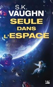 S.K. Vaughn - Seule dans l'espace.