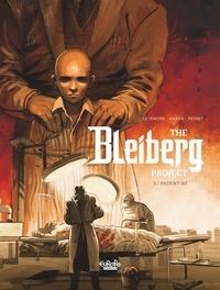 S. Khara et Le Tendre Serge - The Bleiberg Project 3. Patient 302.