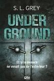 S. L. Grey - Underground.