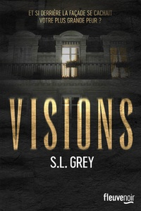 S. L. Grey - Visions - The Apartment.