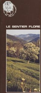 S. Malfois et Christian Guichard - Le sentier flore.