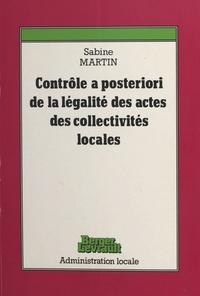S Martin - Le Contrôle a posteriori de la légalité des actes des collectivités locales.