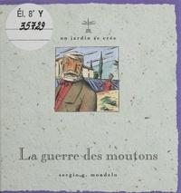 S Mondelo - La guerre des moutons.