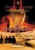 S-P Decroix - Mirage's memories Tome 3 : La prophétie de l'ombre.