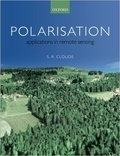 S. R. Cloude - Polarisation - Applications in Remote Sensing.
