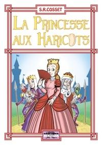 S.r.cosset - La Princesse aux Haricots.