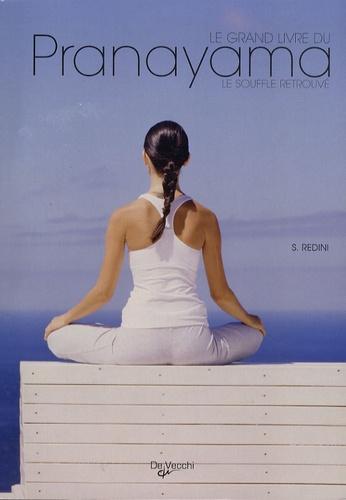 S Redini - Le Grand Livre du Pranayama. 1 CD audio