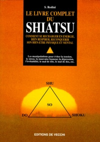 Le livre complet du Shiatsu - S Redini |