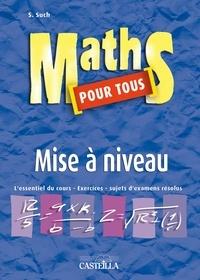 Maths pour tous- Mise à niveau - S Such | Showmesound.org