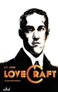 S-T Joshi - Je suis providence, vie et oeuvre de H.P. Lovecraft - Tome 1.