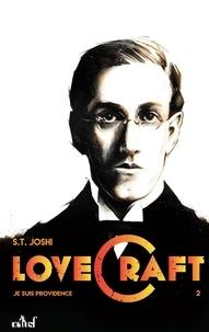 Je suis providence, vie et oeuvre de H.P. Lovecraft - Tome 2.pdf