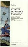 Sa'd Al-Din Varavini - Contes du prince Marzbân.