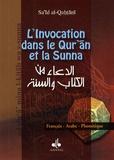 Sa'id Al-Qahtânî - L'Invocation dans le Qur'an et la Sunna.