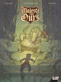 Dobbs - Sa Majesté des Ours - Tome 02.