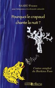 Pourquoi le crapaud chante la nuit ? - Contes songhaï du Burkina Faso.pdf