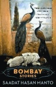 Saadat Hasan Manto - Bombay Stories.