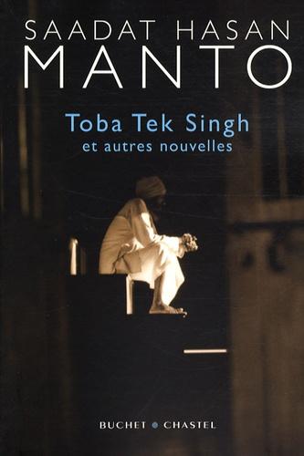 Saadat Hasan Manto - Toba Tek Singh - Et autres nouvelles.