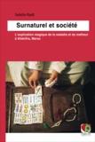 Saâdia Radi - Surnaturel et société - L'explication magique de la maladie et du malheur à Khénifra, Maroc.