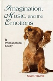 Saam Trivedi - Imagination, Music, and the Emotions - A Philosophical Study.