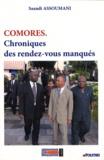 Saandi Assoumani - Comores - Chroniques des rendez-vous manqués.