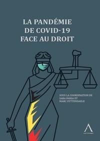 Saba Parsa et Marc Uyttendaele - La pandémie de Covid-19 face au droit.