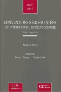 Saba Zreik - Conventions réglementées et intérêt social en droit comparé (Liban-France-USA).