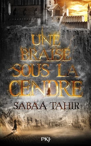 Sabaa Tahir - Une braise sous la cendre Tome 1 : .