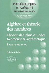 Sabah Al Fakir - Algèbre et théorie des nombres - Théorie de Galois & Codes Géométrie & Arithmétique.