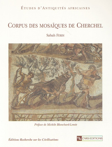 Sabah Ferdi - Corpus des mosaïques de Cherchel.