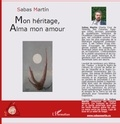 Sabas Martín - Mon héritage, Alma mon amour.