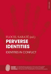 Sabaté Flocel - Perverse Identities - Identities in Conflict.