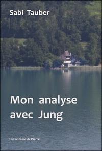 Sabi Tauber - Mon analyse avec Jung.