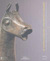 De Cordoue à Samarcande : From Cordoba to Samarqand - Chefs-doeuvre du Musée dart islamique de Doha : Masterpieces from the Museum of Islamic Art in Doha, édition français-anglais-arabe.pdf