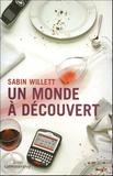 Sabin Willett - Un monde à découvert.