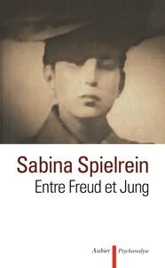 Sabina Spielrein - Entre Freud et Jung.