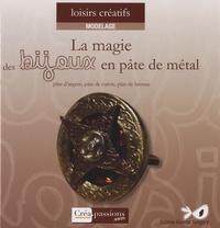 La magie des bijoux en pâte de métal - (Argent, bronze et cuivre).pdf