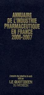 Sabine André - Annuaire de l'industrie pharmaceutique - Edition 2006-2007.