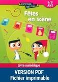Sabine Assouline et Dominique Mégrier - Fêtes en scène 5/8ans.