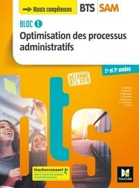 Sabine Bailleul et Nathalie Berche - BLOC 1 - Optimisation des processus administratifs - BTS SAM 1 et 2 - Éd. 2018  - Manuel PDF.